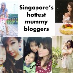 Top 5 hottest mummy bloggers in Singapore