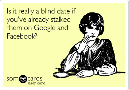 someecards blind date